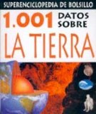 Portada de 1.001 DATOS SOBRE LA TIERRA