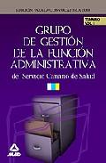 Portada de GRUPO DE GESTION DE LA FUNCION ADMINISTRATIVA DEL SERVICIO CANARIO DE SALUD. TEMARIO VOLUMEN I