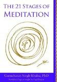 Portada de 21 STAGES OF MEDITATION: KUNDALINI YOGA AS TAUGHT BY YOGI BHAJAN