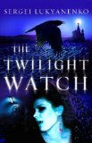 Portada de THE TWILIGHT WATCH (WATCH, BOOK 3)