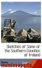 Portada de SKETCHES OF SOME OF THE SOUTHERN COUNTIES OF IRELAND