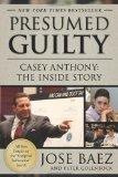 Portada de PRESUMED GUILTY: CASEY ANTHONY: THE INSIDE STORY