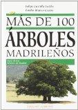 Portada de MAS DE 100 ARBOLES MADRILEÑOS