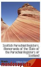 Portada de SCOTTISH PAROCHIAL REGISTERS. MEMORANDA OF THE STATE OF THE PAROCHIAL REGISTERS OF SCOTLAND