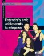 Portada de ENTENDRE S AMB ADOLESCENTS