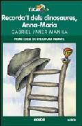 Portada de RECORDA'T DELS DINOSAURES, ANNA-MARIA