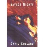 Portada de [(SAVAGE NIGHTS)] [ BY (AUTHOR) CYRIL COLLARD, TRANSLATED BY WILLIAM RODARMOR ] [JUNE, 1993]