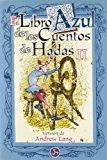 EL LIBRO AZUL DE LOS CUENTOS DE HADAS