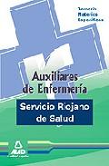 Portada de AUXILIARES DE ENFERMERIA DEL SERVICIO RIOJANO DE SALUD. TEMARIO MATERIAS ESPECIFICAS