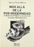 Portada de MAS ALLA DE LA POS-MODERNIDAD: EL DISCURSO ANTROPICO Y SU PRAXIS EN LA CULTURA IBEROAMERICANA