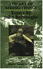 Portada de THE ART OF SEEING THINGS: ESSAYS BY JOHN BURROUGHS
