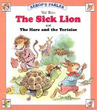 Portada de THE SICK LION: AND THE HARE AND THE TORTOISE (AESOP'S FABLES)