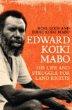 Portada de EDWARD KOIKI MABO: HIS LIFE AND STRUGGLE FOR LAND RIGHTS