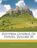 Portada de HISTORIA GENERAL DE ESPAA, VOLUME 20