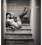 Portada de THE ART OF BOUDOIR PHOTOGRAPHY: HOW TO CREATE STUNNING PHOTOGRAPHS OF WOMEN (PAPERBACK) - COMMON