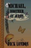 Portada de MICHAEL, BROTHER OF JERRY (QUIET VISION CLASSIC)