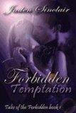 Portada de TALES OF THE FORBIDDEN: BOOK 1, FORBIDDEN TEMPTATION