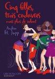Portada de CINQ FILLES, TROIS CADAVRES MAIS PLUS DE VOLANT (GIRLS IN THE CITY)