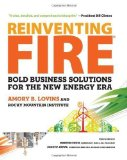 Portada de REINVENTING FIRE: BOLD BUSINESS SOLUTIONS FOR THE NEW ENERGY ERA BY AMORY LOVINS, ROCKY MOUNTAIN INSTITUTE 1ST (FIRST) EDITION [HARDCOVER(2011)]