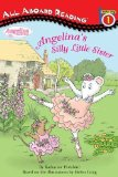Portada de ANGELINA'S SILLY LITTLE SISTER (ANGELINA BALLERINA) BY HOLABIRD, KATHARINE (2007) PAPERBACK