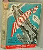 Portada de FIGHTERS UP;: THE STORY OF AMERICAN FIGHTER PILOTS IN THE BATTLE OF EUROPE,