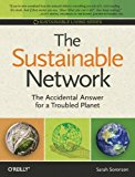 Portada de THE SUSTAINABLE NETWORK: THE ACCIDENTAL ANSWER FOR A TROUBLED PLANET (SUSTAINABLE LIVING SERIES) BY SARAH SORENSEN (2009-10-30)
