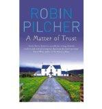 Portada de [(A MATTER OF TRUST)] [AUTHOR: ROBIN PILCHER] PUBLISHED ON (DECEMBER, 2010)