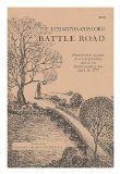 Portada de THE LEXINGTON-CONCORD BATTLE ROAD, HOUR-BY-HOUR ACCOUNT OF EVENTS PRECEDING AND ON THE HISTORY-MAKING DAY APRIL 19, 1775
