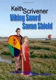 Portada de VIKING SWORD SAXON SHIELD BY SCRIVENER, KEITH (2011) PAPERBACK