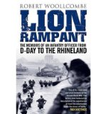 Portada de [(LION RAMPANT: THE MEMOIRS OF AN INFANTRY OFFICER FROM D-DAY TO THE RHINELAND)] [AUTHOR: ROBERT WOOLLCOMBE] PUBLISHED ON (NOVEMBER, 2014)