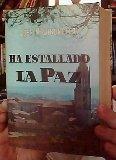 Portada de HA ESTALLADO LA PAZ