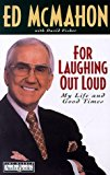 Portada de FOR LAUGHING OUT LOUD: MY LIFE AND GOOD TIMES BY ED MCMAHON (1998-11-01)
