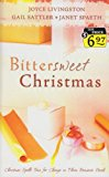 Portada de BITTER SWEET CHRISTMAS: ONE LAST CHRISTMAS/ALMOST TWINS/THE CANDY CANE CALABOOSE (INSPIRATIONAL CHRISTMAS ROMANCE COLLECTION) BY JOYCE LIVINGSTON (2006-09-02)