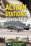 Portada de ACTION STATIONS REVISITED: CENTRAL ENGLAND AND LONDON V.2: CENTRAL ENGLAND AND LONDON VOL 2 NEW EDITION BY BOWYER, MICHAEL J.F. PUBLISHED BY GOODALL PUBLICATIONS LTD (2003)