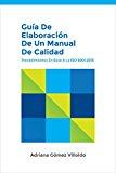 Portada de GUÍA DE ELABORACIÓN DE UN MANUAL DE CALIDAD: PROCEDIMIENTOS EN BASE A LA NORMA ISO 9001:2015