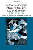 Portada de BY DANIEL M. HAUSMAN ECONOMIC ANALYSIS, MORAL PHILOSOPHY AND PUBLIC POLICY (2ND EDITION)
