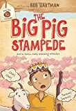 Portada de THE BIG PIG STAMPEDE (GOAT BOY CHRONICLES) BY BOB HARTMAN (2015-09-01)