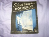 Portada de SILVER WINGS IN THE MOONLIGHT (SHEET MUSIC)