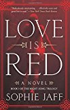 Portada de LOVE IS RED (NIGHTSONG TRILOGY) BY SOPHIE JAFF (2016-05-10)