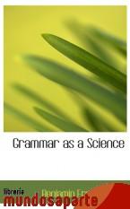 Portada de GRAMMAR AS A SCIENCE