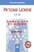 Portada de PERSONAL LABORAL DE LA COMUNIDAD DE MADRID: GRUPO I. TEMARIO GENERAL