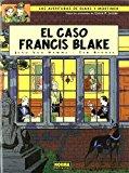 Portada de EL CASO FRANCIS BLAKE (LAS AVENTURAS DE BLAKE Y MORTIMER Nº 13)