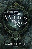 LOS ESPEJOS DE WHITNEY ROSE (FICCIÓN)
