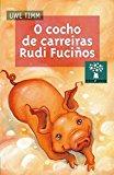 Portada de O COCHO DE CARREIRAS RUDI FUCIÑOS