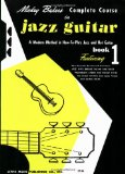 Portada de MICKEY BAKER'S COMPLETE COURSE IN JAZZ GUITAR: BOOK 1