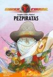 Portada de PEZPIRATAS (SUPERFIERAS 3)