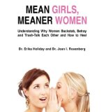 Portada de [( MEAN GIRLS, MEANER WOMEN: UNDERSTANDING WHY WOMEN BACKSTAB, BETRAY, AND TRASH-TALK EACH OTHER AND HOW TO HEAL )] [BY: DR ERIKA HOLIDAY] [JUN-2009]