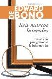 Portada de SEIS MARCOS LATERALES: ESTRATEGIAS PARA GESTIONAR LA INFORMACION