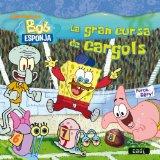 Portada de BOB ESPONJA: LA GRAN CURSA DELS CARGOLS (LLIBRES DE LECTURA)