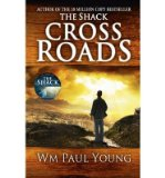Portada de [CROSS ROADS: WHAT IF YOU COULD GO BACK AND PUT THINGS RIGHT?] [BY: WILLIAM PAUL YOUNG]